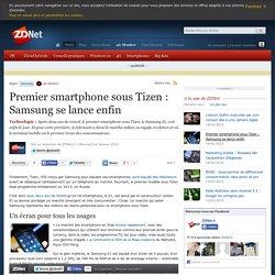 Premier smartphone sous Tizen : Samsung se lance enfin