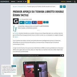 Premier aperçu du Toshiba Libretto double écran tactile - Gizmodo -