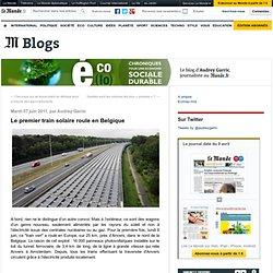 Le premier train solaire roule en Belgique