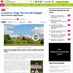Le premier village Bio de France est situé en Aquitaine