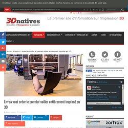 Livrea veut créer le premier voilier entièrement imprimé en 3D