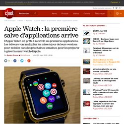 Apple Watch : la première salve d'applications arrive