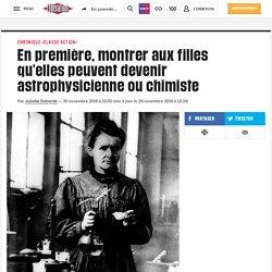 En première, montrer aux filles qu'elles peuvent devenir astrophysicienne ou chimiste