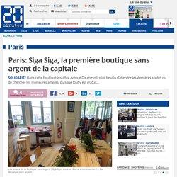 Paris: Siga Siga, la première boutique sans argent de la capitale
