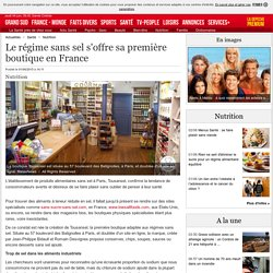 Le régime sans sel s'offre sa première boutique en France - 01/06/2015 - ladepeche.fr