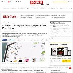 Amazon s'offre sa première campagne de pub TV en France