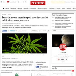 États-Unis: une première pub pour le cannabis médical assez surprenante