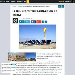 La première centrale d'énergie solaire hybride - Gizmodo -