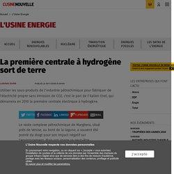 La première centrale à hydrogène sort de terre - L'Usine Energie