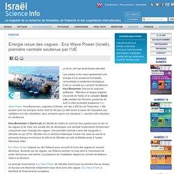 Énergie issue des vagues : Eco Wave Power (Israël), première centrale soutenue par l'UE - Israël Science Info