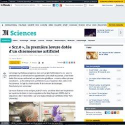 Sc2.0, la première levure dotée d'un chromosome artificiel