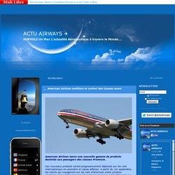 Première Classe, First class : ACTU AIRWAYS ✈