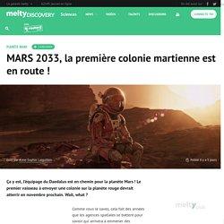 MARS 2033, la première colonie martienne est en route