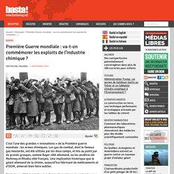 Première Guerre mondiale : va-t-on commémorer les exploits de l'industrie chimique