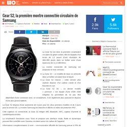 Gear S2, la première montre connectée circulaire de Samsung