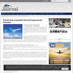 French blue, la première low cost long-courrier française