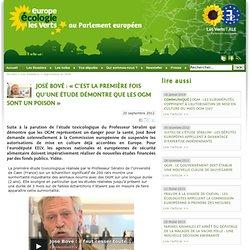 José Bové : « C'est la première fois qu'une étude démontre que les OGM sont un poison »
