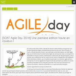 Blog » [SOAT Agile Day 2016] Une première édition haute en couleurs !