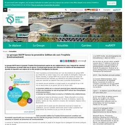 Le groupe RATP lance la première édition de son Trophée Environnement