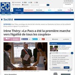 Irène Théry: «Le Pacs a été la première marche vers l'égalité de tous les couples»
