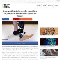 Un amputé teste la première prothèse de jambe entièrement contrôlée par l'esprit