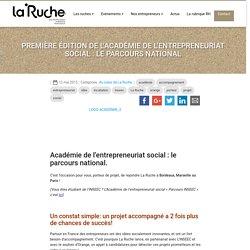Première édition de l'Académie de l'entrepreneuriat social : le parcours national