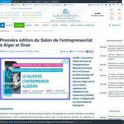 Première édition du Salon de l'entrepreneuriat à Alger et Oran