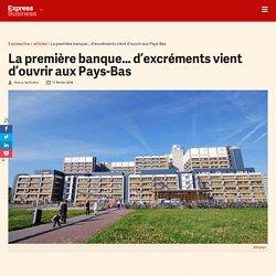 La première banque... d'excréments vient d'ouvrir aux Pays-Bas - Express [FR]