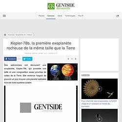 Kepler-78b, la première exoplanète rocheuse de la même taille que la Terre
