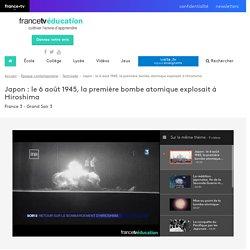 Japon : le 6 août 1945, la première bombe atomique explosait à Hiroshima