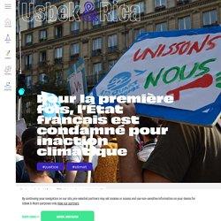 Pour la première fois, l'État français est condamné pour inaction climatique