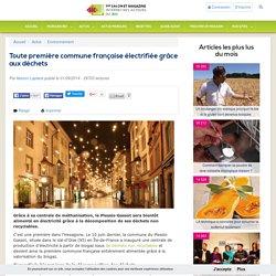 Toute première commune française électrifiée grâce aux déchets