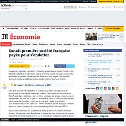 Sanofi première société française payée pour s'endetter