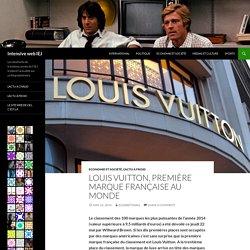 LOUIS VUITTON, première marque française au monde
