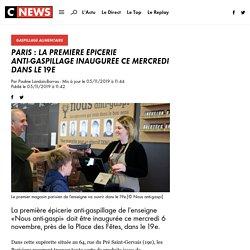 Paris : la première épicerie anti-gaspillage inaugurée ce mercredi dans le 19e