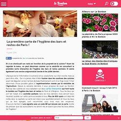 BLOG LE BONBON 08/07/15 La première carte de l'hygiène des bars et restos de Paris !