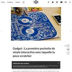 Gadget : La première pochette de vinyle interactive avec laquelle tu peux scratcher