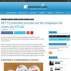 #ET12 première journée sur les chapeaux de roues aux ETLab