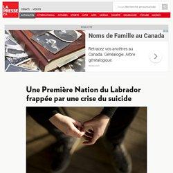 Une Première Nation du Labrador frappée par une crise du suicide