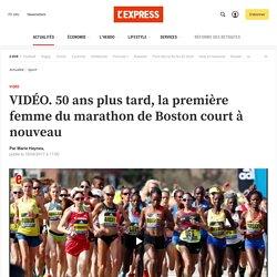 VIDÉO. 50 ans plus tard, la première femme du marathon de Boston court à nouveau