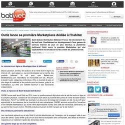 Outiz lance sa première Marketplace dédiée à l'habitat - 11/10/16