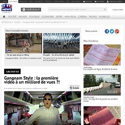 Gangnam Style : la première vidéo à un milliard de vues ?! - Insolite