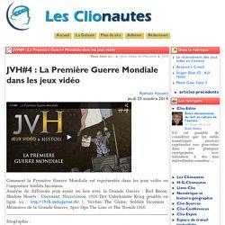 JVH#4 : La Première Guerre Mondiale ... - Les Clionautes