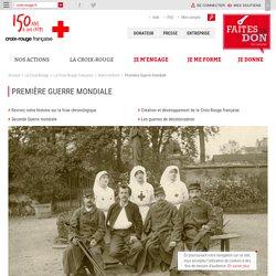 La Croix rouge - Première Guerre mondiale