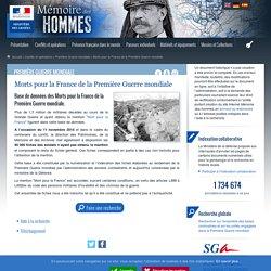 Morts pour la France de la Première Guerre mondiale - Mémoire des hommes