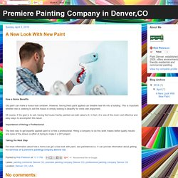 Premiere Painting Company in Denver,CO: A New Look With New Paint