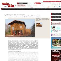 La première maison passive à énergie positive de Saône-et-Loire