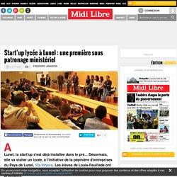 Start'up lycée à Lunel : une première sous patronage ministériel