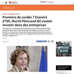 Première de cordée ? Exonéré d'ISF, Muriel Pénicaud dit vouloir investir dans des entreprises