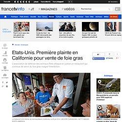FRANCE TV INFO 29/11/12 Etats-Unis. Première plainte en Californie pour vente de foie gras